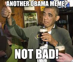 Thumbs Up Meme - best of obama thumbs up beer meme