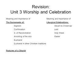 revision unit 3 worship and celebration meaning and importance of