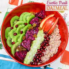 exotic fruit oatmeal bowl colorful recipes