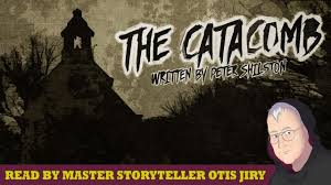 halloween scariest stories the catacomb halloween scary stories creepypastas chilling