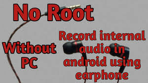 record audio android screen recorder with system audio in android no root