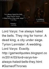 wedding quotes lord of the rings 25 best memes about lord varis lord varis memes