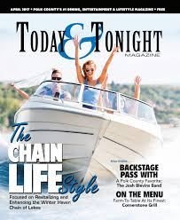 april 2017 by today u0026 tonight magazine issuu