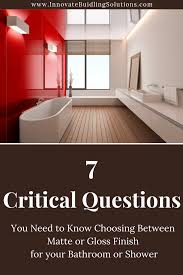 how to clean matte finish laminate how to choose a matte or gloss finish for a shower pan