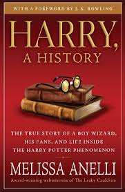 harry a history the true story of a boy wizard his