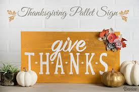 diy thanksgiving decoration give thanks pallet sign darice