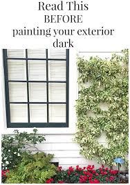never paint your exterior black my soulful home