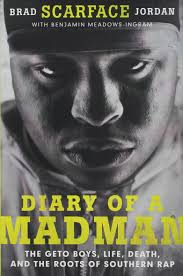 jay z quotes about friends diary of a madman the geto boys life death and the roots of