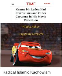 Allahu Akbar Meme - subscribe osama bin laden had pixar s cars and other cartoons in his