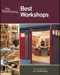 best workshops finewoodworking