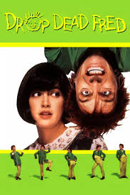 Drop Dead Fred Meme - drop dead fred alchetron the free social encyclopedia