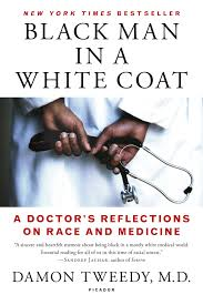 what do you write in a reflection paper black man in a white coat a doctor s reflections on race and black man in a white coat a doctor s reflections on race and medicine damon tweedy m d 9781250105042 amazon com books