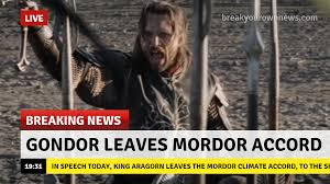 Aragorn Meme - gondor leaves mordor climate accord orcposting know your meme