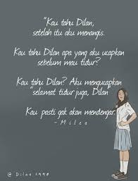 Quotes Dilan Image About Quotes In D I L A N By Nona Ratu