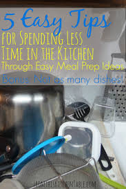 5 top tips for saving time in the kitchen and easy meal prep ideas