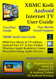 android user guide buy xbmc kodi android tv user guide 2800 free
