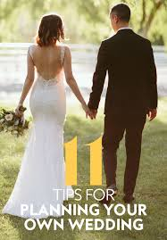 planning your own wedding 11 tips for planning your own wedding instyle