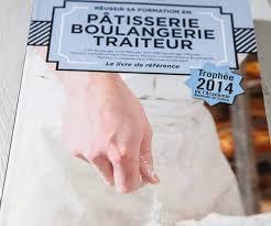 livre de cuisine cap pâtisserie boulangerie traiteur si tu passes ton cap le livre