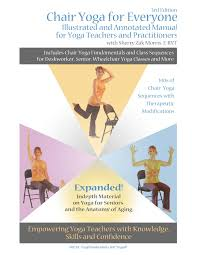 gentle senior chair yoga teacher training manual developed and