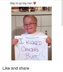 Way To Go Meme - way to go big man cancers butt like and share butt meme on me me
