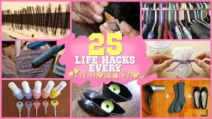 Diy Hacks Youtube by 25 Life Hacks Every Should Know Youtube