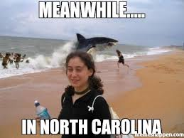 North Carolina Meme - meanwhile in north carolina meme custom 26869 memeshappen