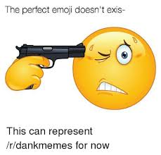 Emoji Meme - the perfect emoji doesn t exis emoji meme on me me