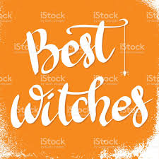 best witches hand drawn lettering phrase halloween theme vector