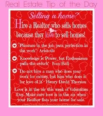 hire a realtor who sells homes because they love to sell homes