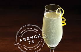 french 75 classic bubbles cactus club cafe