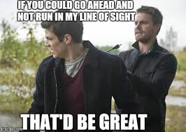 Arrow Memes - flash and the green arrow imgflip