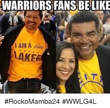 Warriors Memes - warriors fans be like ham a lakes rockomamba24 wwlg4l meme on me me