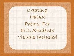 inspire your esl ell students to write great haiku poems with this