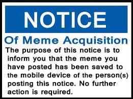 The Meme - dopl3r com memes notice of meme acquisition the purpose of