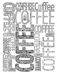 free printable coffee coloring pages adults coffee theme