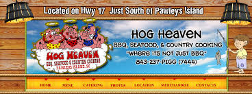 Seafood Buffets In Myrtle Beach Sc by Hog Heaven Restaurant Pawleys Island Sc Offering Seafood Bbq