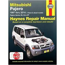 mitsubishi shogun and pajero haynes manual 1997 2014 3 0 3 5 3 8