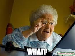 What Meme - what meme grandma finds the internet 12129 page 5 memeshappen