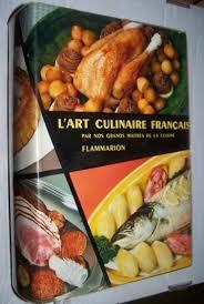 cuisine escoffier l culinaire francais par nos grands maitres de la cuisine 3760