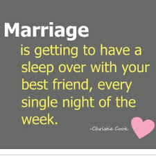 great wedding sayings 10 things marriage is sleepover feelings and wisdom