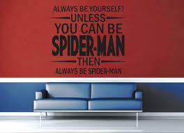 geekerymade geekerymade unless you can be spider man wall decal