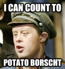 Count To Potato Meme - i can count to potato borscht russian potato quickmeme
