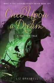 review liz braswell u0027s dream twisted sleeping beauty