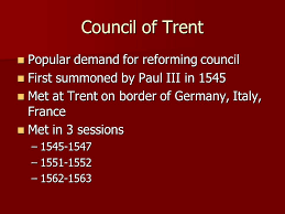Council Of Trent Reforms The Catholic Reformation Ppt