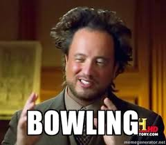 Bowling Memes - this week s bowling session expectant vagabonds barnyard loon