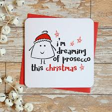 i m dreaming of a i m dreaming of a prosecco gin or wine christmas card by parsy