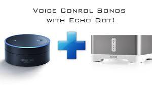 amazon echo dot and sonos how to voice control your sonos