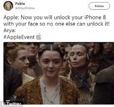 Arya Meme - apple s iphone x inspires hilarious memes daily mail online