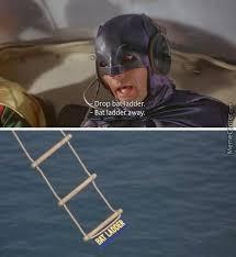 Ladder Meme - nananananna bat ladder by watermelonhero meme center