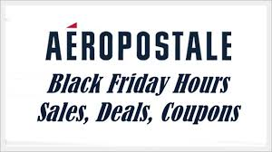 aeropostale black friday 2017 hours sales deals coupons black